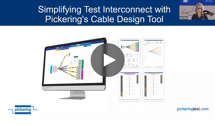 Simplifying Test Interconnect with Pickering's Cable Design Tool