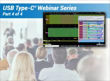 USB Type-C® Technologies Webinar Series Part 4: USB Type-C Sideband Physical Layer Testing