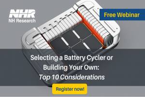 Selecting a Battery Cycler or Building Your Own: Top 10 Considerations